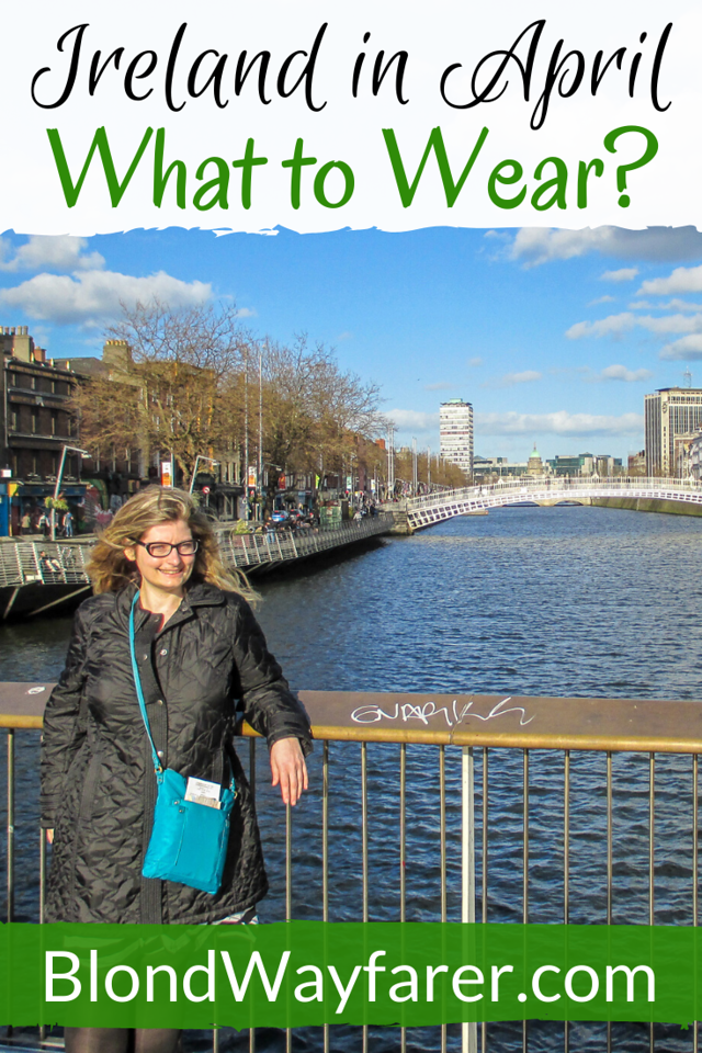 what to wear in ireland in april | what to pack for ireland in april | packing for ireland in april | packing list for ireland in april | what to wear in dublin in april | how to pack for ireland in april | what clothes to pack for ireland in april |