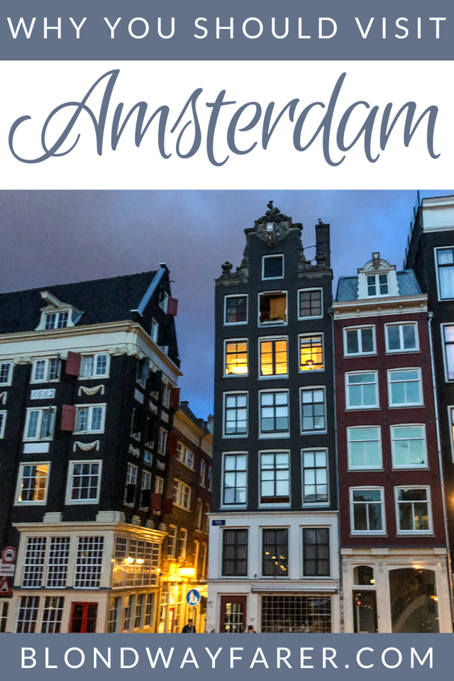 Is Amsterdam Worth Visiting | why should i go to amsterdam | amsterdam worth visiting