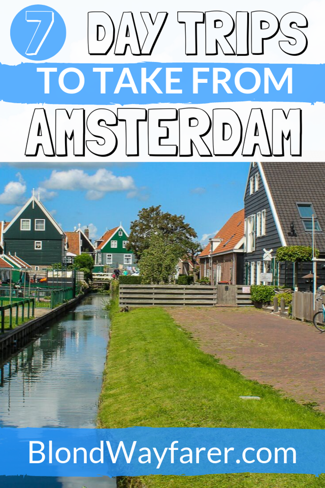 best day trips from amsterdam | best day trip from amsterdam | day trips from amsterdam | half day trips from amsterdam | amsterdam day trips | day trips from amsterdam by train | top day trips from amsterdam | amsterdam day trips out | day trips outside amsterdam