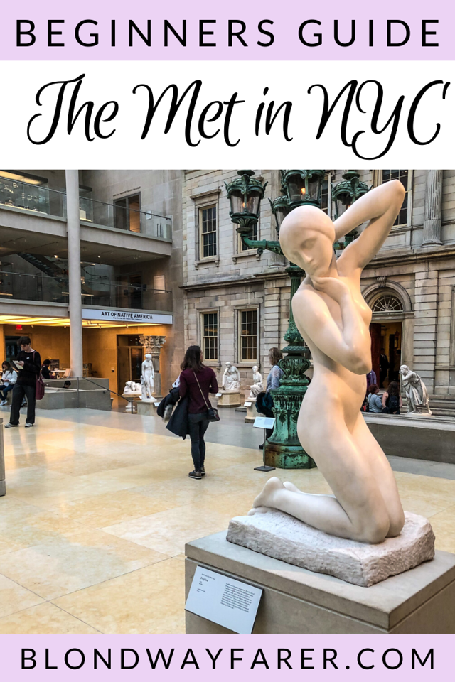 visiting the met | visiting the metropolitan museum of art | metropolitan museum of art guided tours | best time to visit the metropolitan museum of art | what to see at the met nyc | tips for visiting the metropolitan museum of art | how to visit the metropolitan museum of art