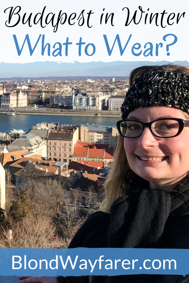what to wear in budapest in winter | what to wear in budapest in january | what to wear in budapest in december | what to wear in budapest in february