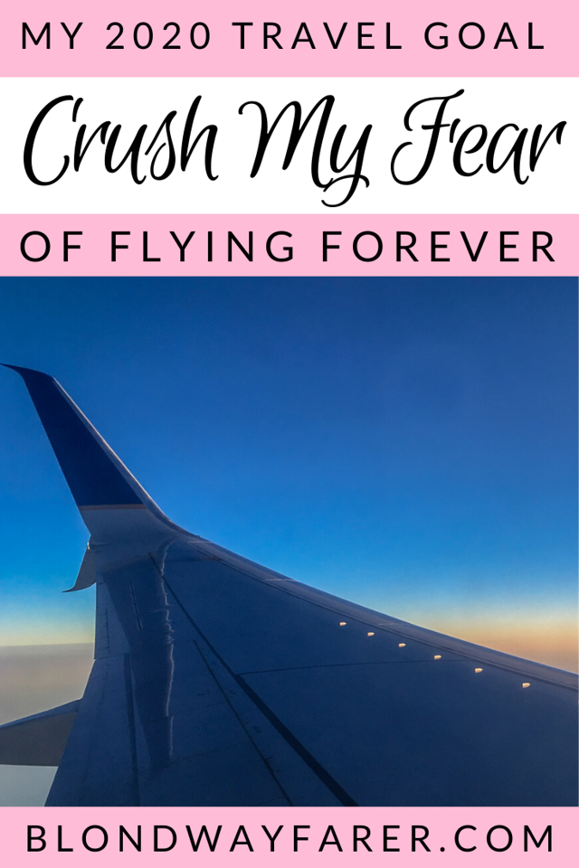 getting over my fear of flying