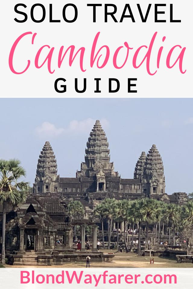 female travelling alone in cambodia | solo travel cambodia | solo travel in cambodia | travelling alone in cambodia | solo trip to cambodia
