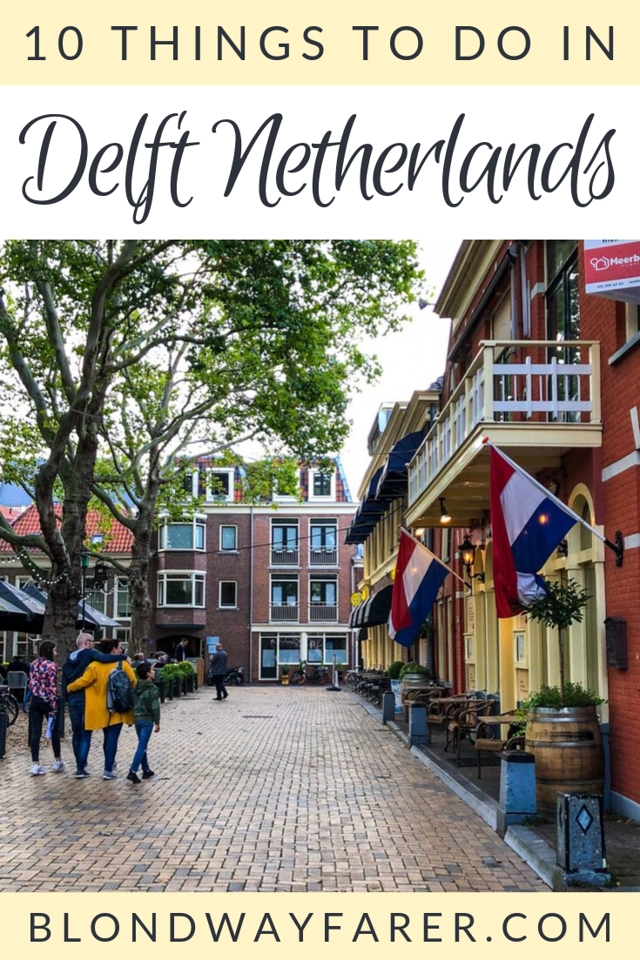 what to do in delft | things to do in delft | things to do in delft netherlands | attractions in delft | visiting delft | things to see in delft | what to see in delft netherlands | delft netherlands things to do | delft things to do | delft what to do