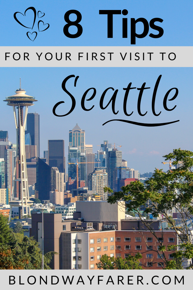 visiting seattle for the first time | first trip to seattle | first time visiting seattle | going to seattle for the first time | traveling to seattle for the first time
