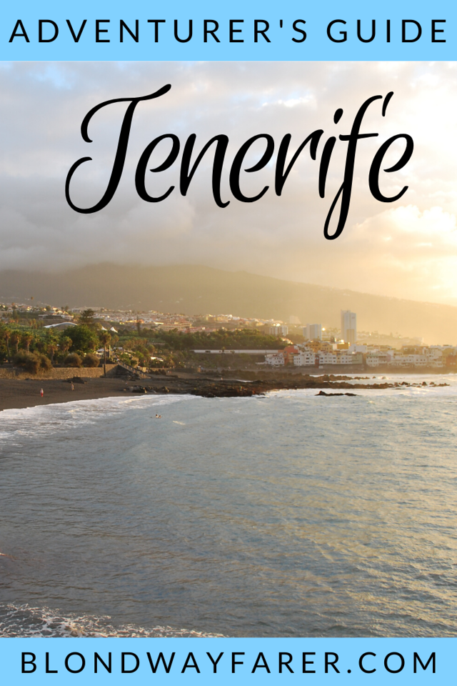 adventurer's guide to tenerife | travel tips tenerife | solo travel tenerife | visiting tenerife | traveling to tenerife