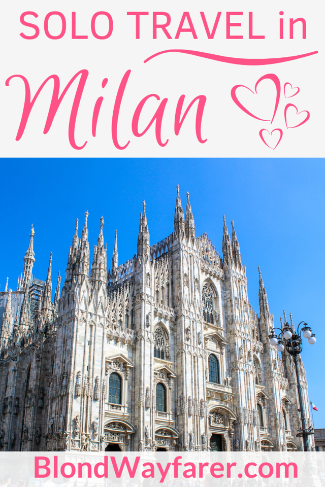 solo travel milan | solo female travel milan | traveling alone in milan | solo travel in milan italy