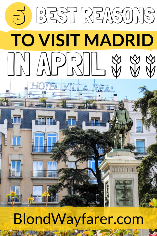 madrid in spring | madrid in the spring | madrid in april | what to wear in madrid in april | visiting madrid in april | visiting spain in april