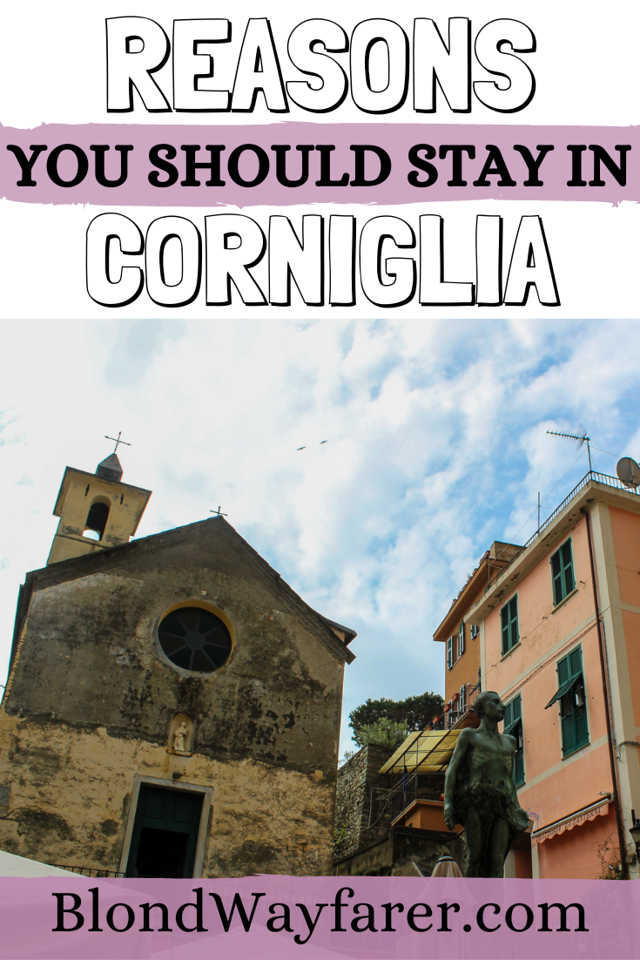 staying in corniglia | staying in corniglia italy | what to do in corniglia | corniglia cinque terre