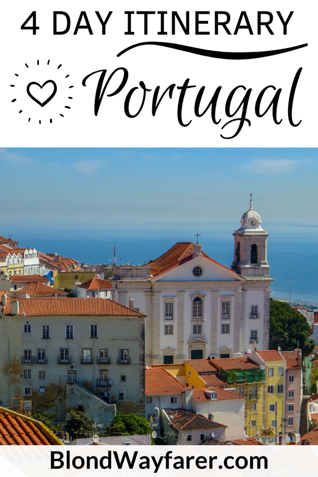 4 days in portugal | four days in portugal | 4 days in portugal where to go | 4 days in portugal itinerary