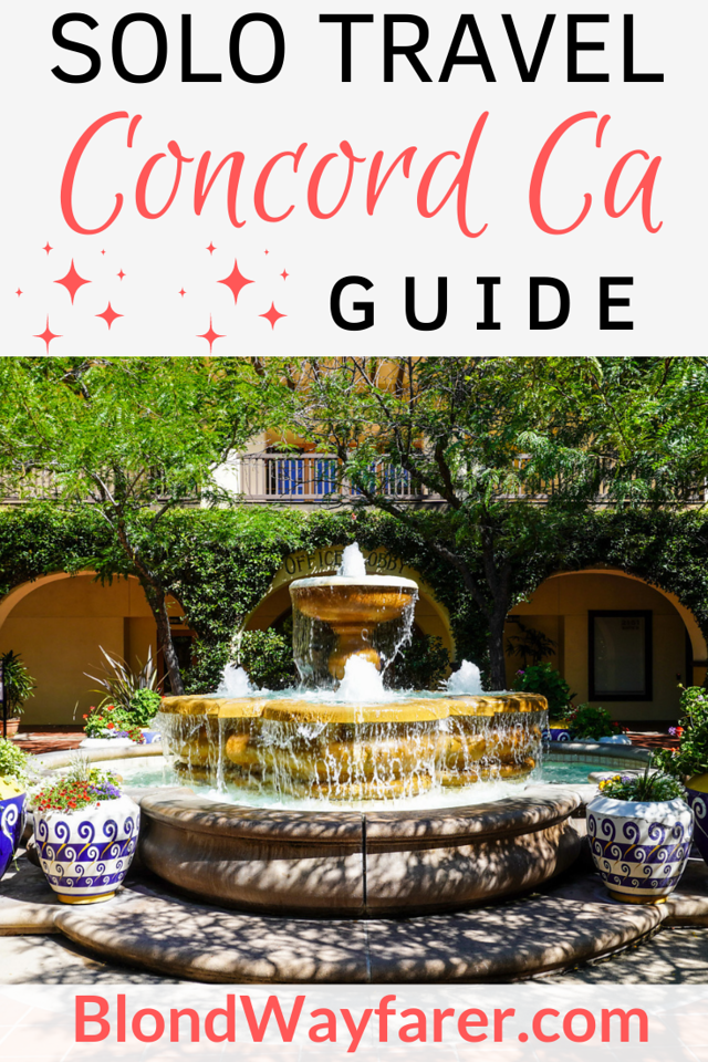 solo trip to concord ca | solo travel concord ca | traveling to concord alone | things to do in concord ca alone