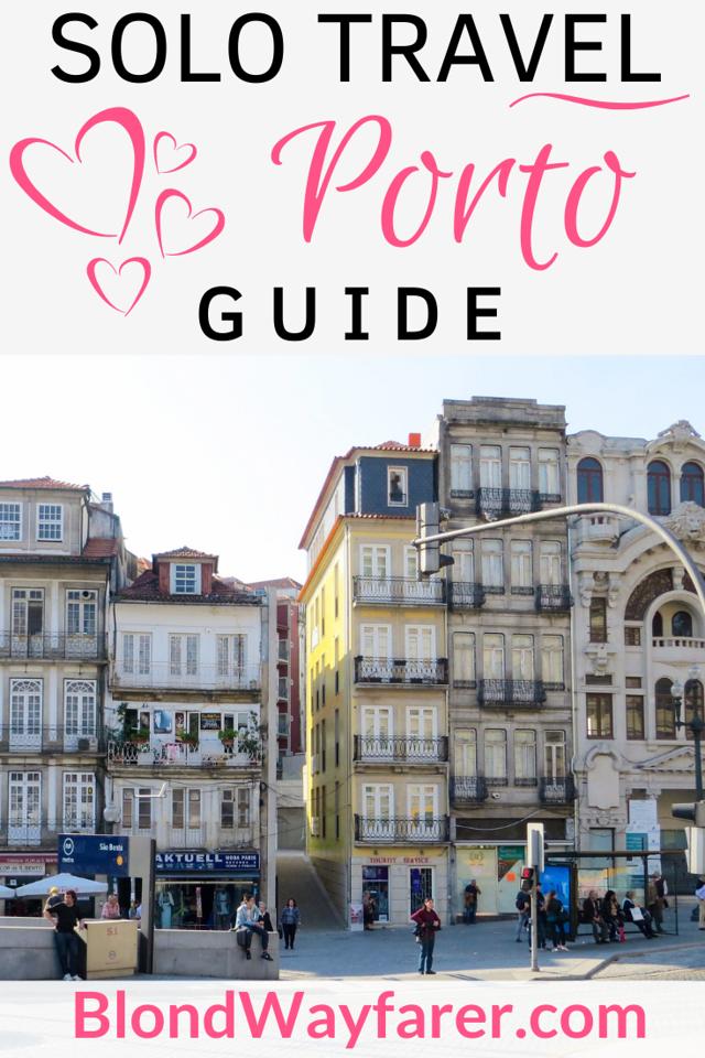 solo travel porto | things to do alone in porto | visiting porto alone | solo female travel porto | solo trip to porto