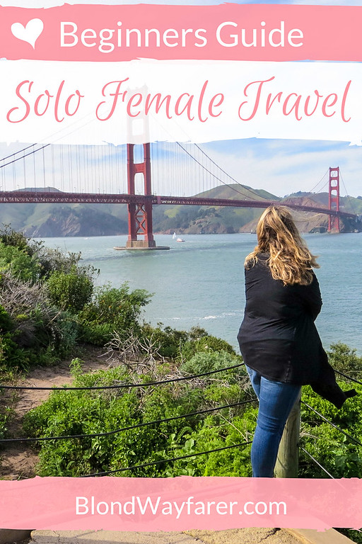 guide to solo female travel | solo female travelers | safe for solo female travelers | travel tips | travel guides