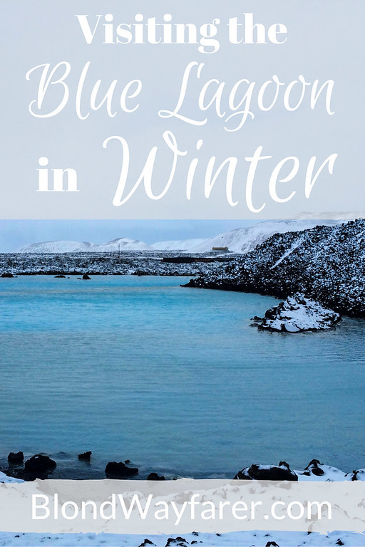 visiting the blue lagoon in winter | iceland | spas | solo female travel | europe travel | wanderlust | iceland | inspirational | travel tips | blue lagoon tips