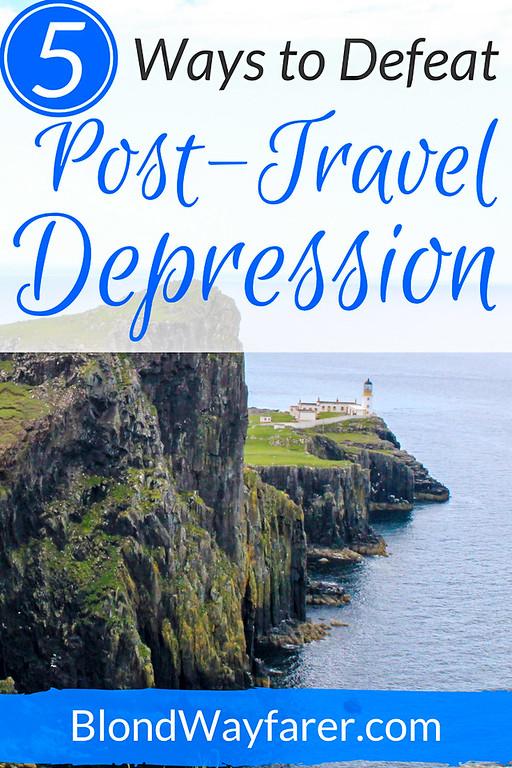 Post Trip Depression | Travel Tips | Wanderlust | Travel Advice