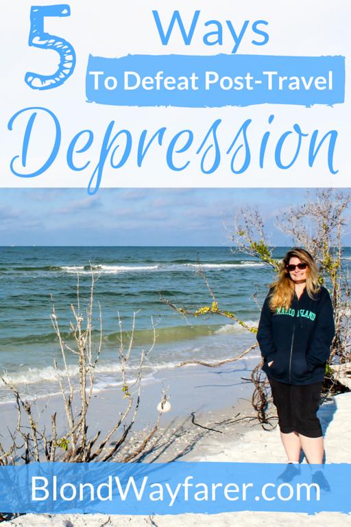 Post Travel Depression | Travel Tips | Wanderlust | Solo Female Travel | Travel Advice | Anxiety | Depression | Positive Thinking | Travel Inspiration