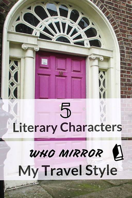 Literary Characters Who Mirror My Travel Style