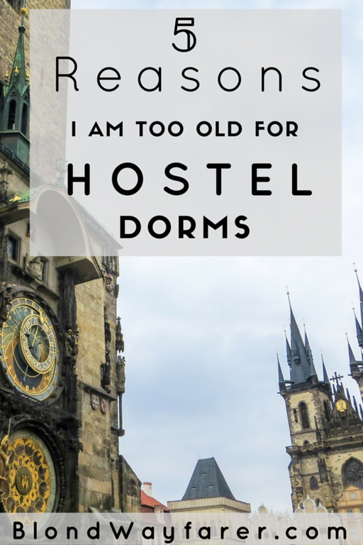 hostel dorms | i'm too old for hostels | accommodation | backpacking tips | solo female travel
