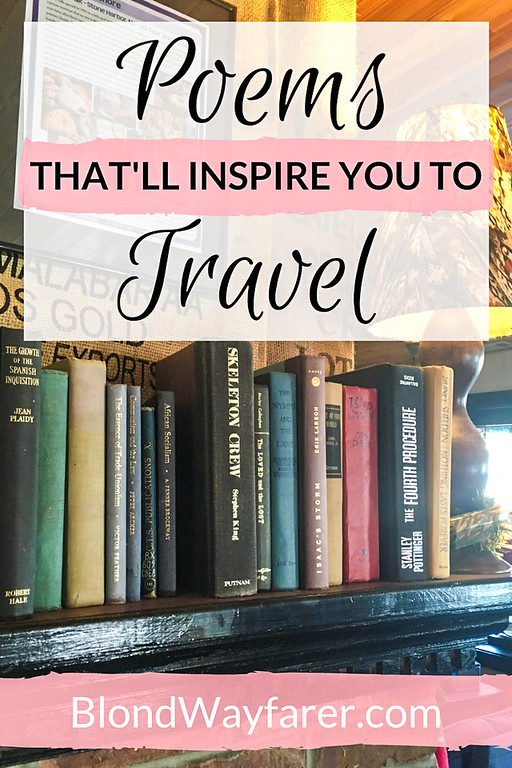 literary travel | poetry | wanderlust | travel inspiration | strength | confidence | vacation | solo female travel