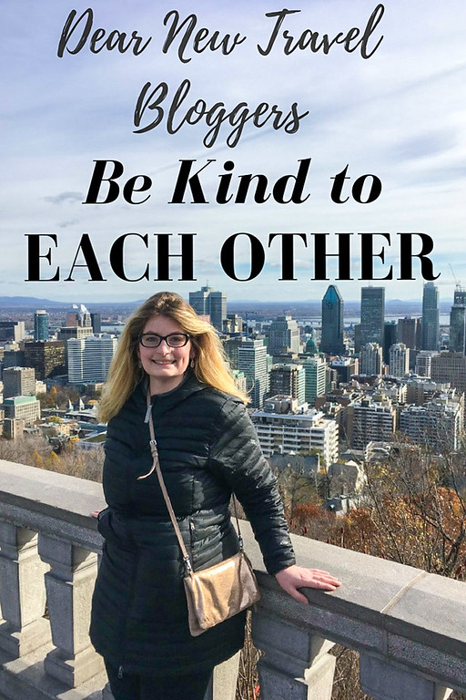 travel bloggers be kind to each other