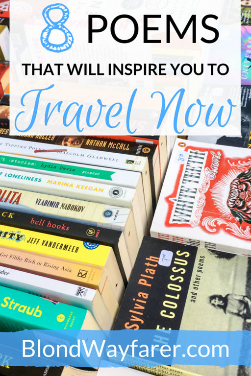 10 Travel Poems that will Inspire You to Go - Blond Wayfarer