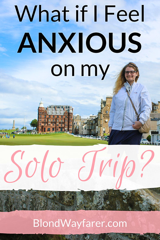 anxious about travel alone | mental health | solo travel | solo female travel | vacation | wanderlust | travel tips | inspirational