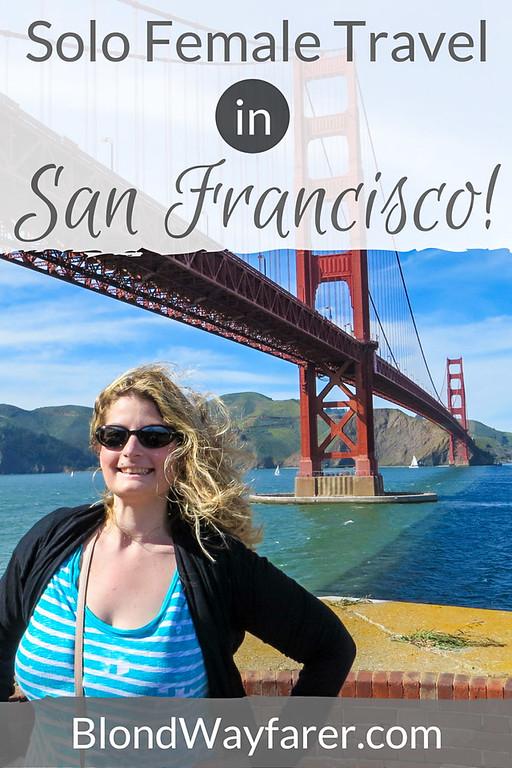 solo female travel | california | san francisco | california travel tips | explore | wanderlust | travel blogger | travel tips | north america travel | travel united states | napa valley