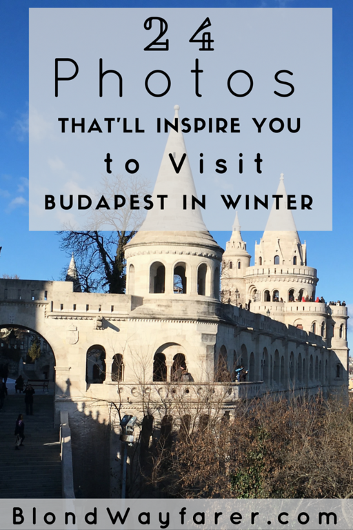 Budapest in Winter | Budapest | Hungary | Travel Photography | Travel East Europe | Winter Travel | Travel inspiration | Europe Vacation | Travel Tips | Solo Female Travel | Wanderlust