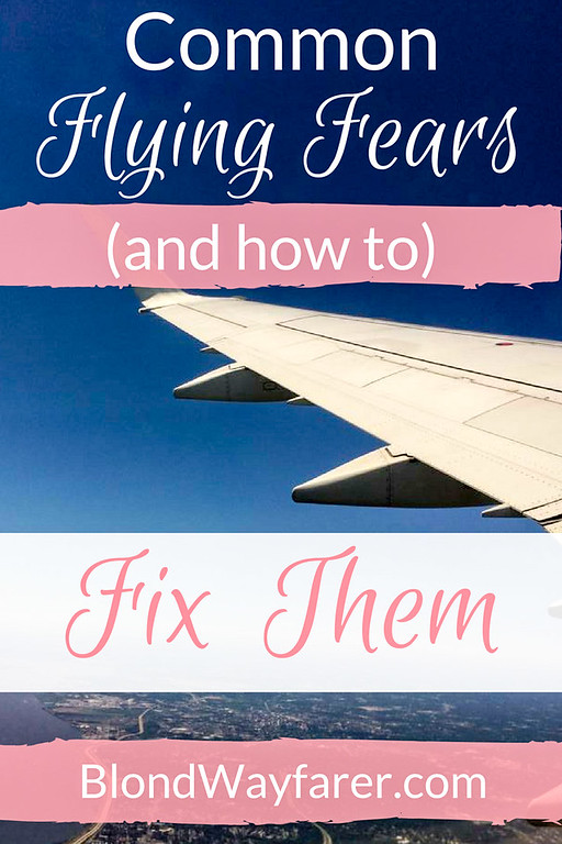 common flying fears | anxiety | fear of flying | planes | travel hacks | travel inspirational | motivational | mental health
