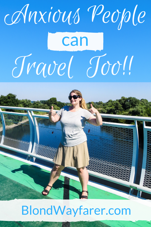 anxious people can travel   mental health   mental health and travel   travel tips   wanderlust   solo female travel   solo female travel blog   beat anxiety   don't be scared   wanderlust