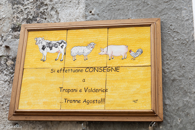 I loved this sign.  Deliveries to Trapani and Valderice except August.