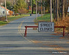 11-22-11<br /> River St still closed (really!) due to damages to the covered bridge at the end of the street