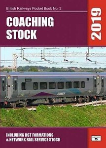2019 Coaching Stock, 43rd edition, by Robert Pritchard, 96pp £5.50, ISBN 1-909431-48-5.