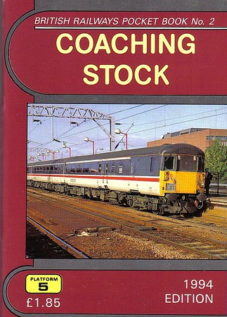 1994 Coaching Stock, 18th edition, by Richard Bolsover & Peter Fox, published December 1993, 92pp £1.85, ISBN 1-872524-58-3. Cover photo of Mk.2 DBSO 9709.