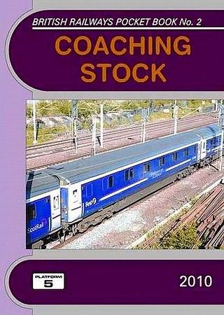 2010 Coaching Stock, 34th edition, by Peter Hall, Peter Fox & Robert Pritchard, published December 2009, 112pp £4.35, ISBN 1-902336-74-9. Cover photo of a Mk.3 SLP.