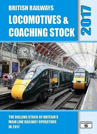 2017 Locomotives & Coaching Stock, 33rd edition, by Robert Pritchard & Peter Hall, published March 2017, 400pp £20.75, ISBN 1-909431-36-2. Cover photo of 800 004 & HST power car 43005.