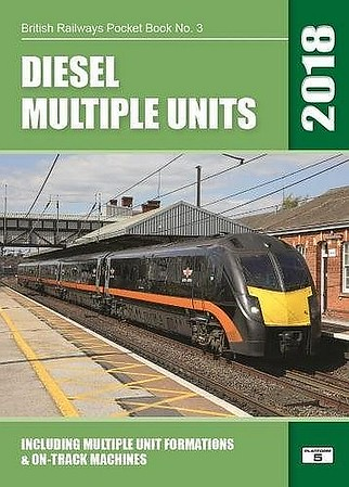 2018 Diesel Multiple Units, 31st edition, by Robert Pritchard, published October 2017, 108pp £5.35, ISBN 1-909431-42-7. Cover photo of a class 181 DMU.