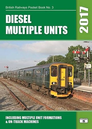2017 Diesel Multiple Units, 30th edition, by Robert Pritchard, published October 2016, 108pp £5.25, ISBN 1-909431-32-X. Cover photo of 150 237.