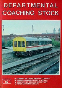 Section 008: Departmental Coaching Stock (A5 format)