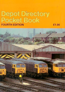 1984 Depot Directory Pocket Book (No.4), 4th edition, by Neil Webster, published October 1984, £1.99, ISBN 0-947773-01-0. Cover photo of Class 56 diesels at Knottingley TMD.