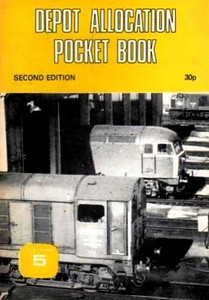 1980 Depot Allocation Pocket Book, 2nd edition, by Roger Richards, Peter Fox & Neil Webster, published January 1980, 24pp 30p, ISBN 0-906579-07-4. Cover photo shows 20019 & 56002.