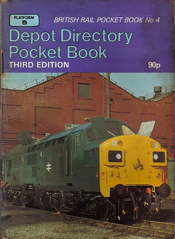 1983 Depot Directory Pocket Book (No.4), 3rd edition, by Neil Webster & Geoffrey Hurst, published 1983, 80pp 90p, ISBN 0-906579-24-4. Cover photo of 37040 at Crewe Works.
