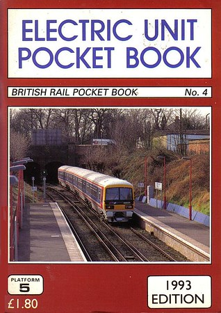 1993 Electric Unit Pocket Book, 6th edition (erroneously marked as 7th edition at front of book), by Peter Fox, published December 1992, 96pp £1.80, ISBN 1-872524-48-6. Cover photo of NSE 465 001.