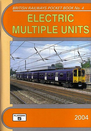 2004 Electric Multiple Units, 17th edition, by Peter Fox & Robert Pritchard, published December 2003, 112pp £3.20, ISBN 1-902336-35-6. Cover photo of WAGN 317 331.