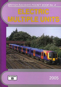 2005 Electric Multiple Units, 18th edition, by Robert Pritchard & Peter Fox, published December 2004, 112pp £3.50, ISBN 1-902336-43-7. Cover photo of SWT 450 055.