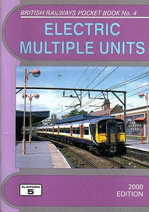2000 Electric Multiple Units, 13th edition, by Neil Webster, published December 1999, 96pp £2.75, ISBN 1-902336-12-7. Cover photo of 317 670.