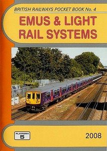 2008 EMUS & Light Rail Systems, 21st edition, by Robert Pritchard & Peter Fox, published December 2007, 112pp £4.25, ISBN 1-902336-62-3. Cover photo of FCC 319 423 + 319 478.