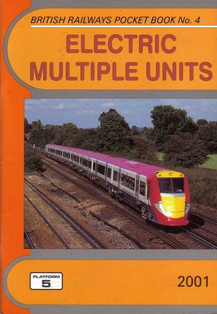 2001 Electric Multiple Units, 14th edition, by Neil Webster, published December 2000, 112pp £2.90, ISBN 1-902336-18-6. Cover photo of Gatwick Express unit 460 004.