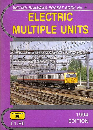 1994 Electric Multiple Units, 7th edition, by Peter Fox, published December 1993, 92pp £1.85, ISBN 1-872524-60-5. Cover photo of 305 516. Note the change of book title.