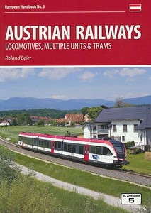 2017 Austrian Railways Locomotives, Multiple Units & Trams, 6th edition, by Roland Beier, published July 2017, 176pp £22.95, ISBN 1-909431-38-6. Cover photo of a 3-car DMU.